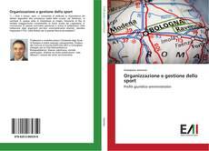 Bookcover of Organizzazione e gestione dello sport
