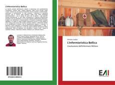 Bookcover of L'Infermieristica Bellica