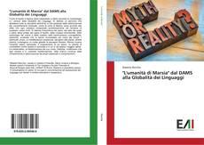 """Portada del libro de """"L'umanità di Marsia"""" dal DAMS alla Globalità dei Linguaggi"""