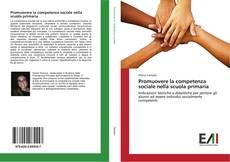 Copertina di Promuovere la competenza sociale nella scuola primaria