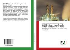 "Bookcover of ""DEMO Primary Heat Transfer System and Balance of Plant"""