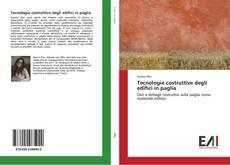 Tecnologie costruttive degli edifici in paglia kitap kapağı