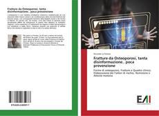 Copertina di Fratture da Osteoporosi, tanta disinformazione.. poca prevenzione