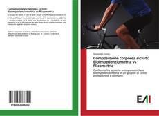 Composizione corporea ciclisti: Bioimpedenziometria vs Plicometria的封面