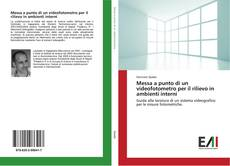 Bookcover of Messa a punto di un videofotometro per il rilievo in ambienti interni