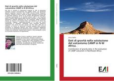 Bookcover of Dati di gravità nella valutazione del vulcanismo CAMP in N-W Africa.