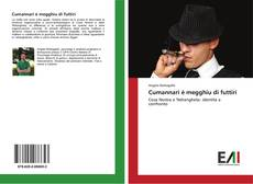 Bookcover of Cumannari è megghiu di futtiri