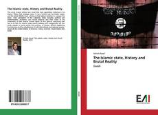 Copertina di The Islamic state, History and Brutal Reality