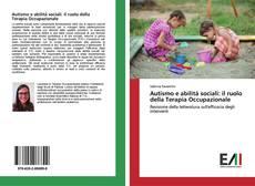 Обложка Autismo e abilità sociali: il ruolo della Terapia Occupazionale