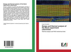 Bookcover of Design and thermal analysis of the Mu2e experiment calorimeter