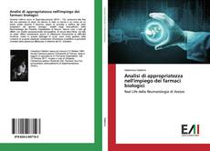 Bookcover of Analisi di appropriatezza nell'impiego dei farmaci biologici
