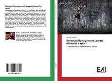 Buchcover von Revenue Management, prezzi dinamici e sport