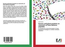Обложка Human and plant proteins as reservoirs of host defence peptides