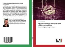 Couverture de Optimization for networks and object recognition