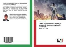 Bookcover of Come risponderebbe Roma ad un evento non convenzionale (CBRNe)?