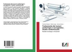 Copertina di Trattamento dei tumori orofaringei e sovraglottici. Studio randomizzato