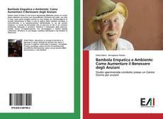 Bookcover of Bambola Empatica e Ambiente: Come Aumentare il Benessere degli Anziani