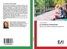 Bookcover of La scrittura al femminile