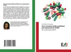Bookcover of Una revisione della profilassi pre-esposizione (PrEP)