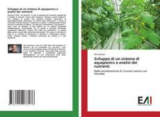 Sviluppo di un sistema di aquaponics e analisi dei nutrienti kitap kapağı