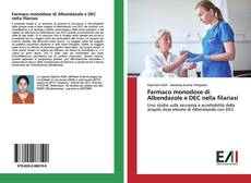 Buchcover von Farmaco monodose di Albendazole e DEC nella filariasi