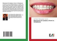 Buchcover von Ritenzione di ricaduta e fermi in Ortodonzia
