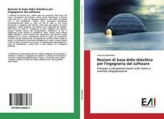 Bookcover of Nozioni di base della didattica per l'ingegneria del software