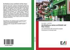 Bookcover of Architettura senza architetti nel Pais Vasco