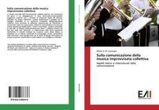 Bookcover of Sulla comunicazione della musica improvvisata collettiva