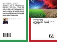 Bookcover of Capacità di adattamento locale ai cambiamenti climatici a Timor Est