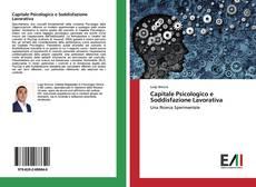 Bookcover of Capitale Psicologico e Soddisfazione Lavorativa
