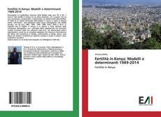 Copertina di Fertilità in Kenya: Modelli e determinanti 1989-2014