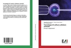 Copertina di Tecnologia di coltura cellulare animale