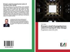 Bookcover of Principi e studi di progettazione solare di Courtyard Solar Design
