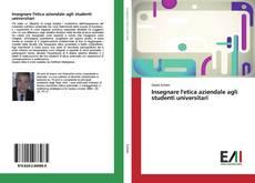 Bookcover of Insegnare l'etica aziendale agli studenti universitari