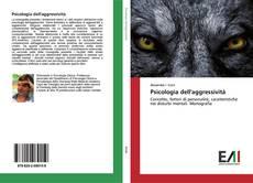 Borítókép a  Psicologia dell'aggressività - hoz