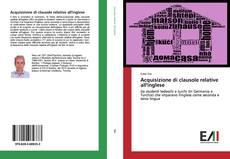 Acquisizione di clausole relative all'inglese kitap kapağı