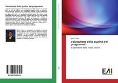 Copertina di Valutazione della qualità dei programmi