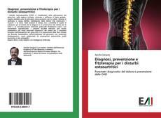 Copertina di Diagnosi, prevenzione e fitoterapia per i disturbi osteoartritici