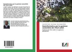 Copertina di Geoinformatica per la gestione sostenibile dei rifiuti solidi