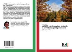 AFRICA : Assicurazioni sanitarie e previdenza per i pensionati kitap kapağı