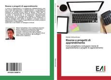 Copertina di Risorse e progetti di apprendimento