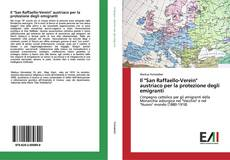 """Buchcover von Il """"San Raffaello-Verein"""" austriaco per la protezione degli emigranti"""