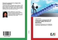 Обложка Informare i programmi di sviluppo della carriera in Botswana