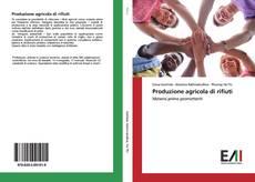 Bookcover of Produzione agricola di rifiuti