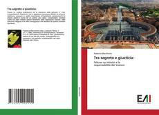 Bookcover of Tra segreto e giustizia: