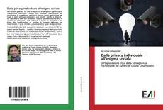 Capa do livro de Dalla privacy individuale all'enigma sociale