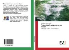 Bookcover of Proposta di nuovo governo etiope