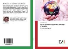 Risoluzione dei conflitti in Costa d'Avorio kitap kapağı
