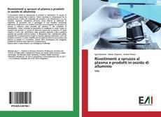 Copertina di Rivestimenti a spruzzo al plasma e prodotti in ossido di alluminio